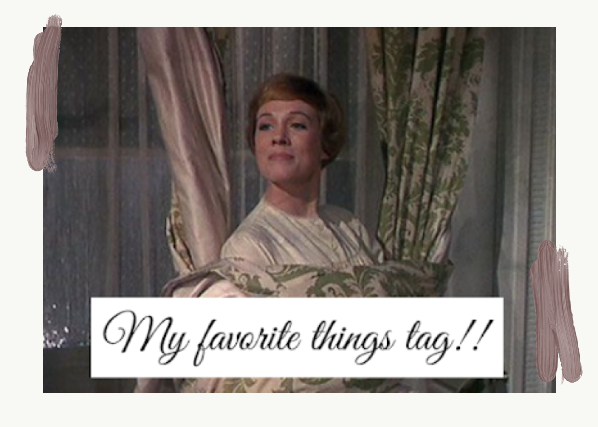 my favourite things tag